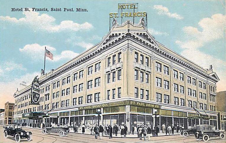 Hotel St Francis Paul Minnesota 1920 S
