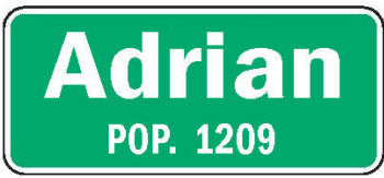Adrian Minnesota population sign
