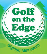 Golf On The Edge, Bigfork Minnesota