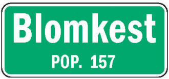 Blomkest Minnesota population sign