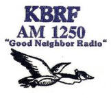 "KBRF-AM ""Good Neighbor Radio"""