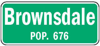 Brownsdale Minnesota population sign