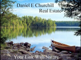 Daniel E Churchill Real Estate, Ely Minnesota