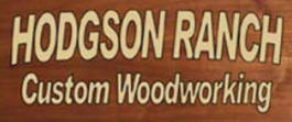 Hodgson Ranch Custom Woodworking, Fountain Minnesota