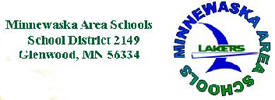 Minnewaska School District, Glenwood Minnesota