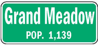 Grand Meadow Minnesota population sign