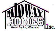 Midway Homes, Grand Rapids Minnesota