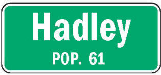 Hadley Minnesota population sign