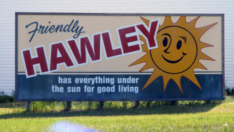 Friendly Hawley Minnesota billboard, 2008