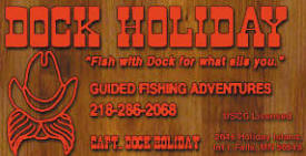Dock Holiday Guide Service, International Falls Minnesota