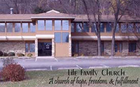Life Family Church, Mankato Minnesota