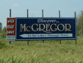 Welcome Sign on Highway 65, McGregor Minnesota