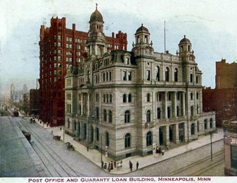 Post Office and Guaranty Loan Building, Minneapolis Minnesota, 1909