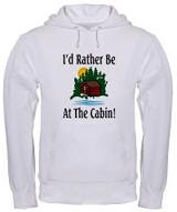 I'd Rather Be At The Cabin Hooded Sweatshirt