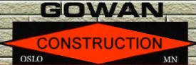 Gowan Construction, Oslo Minnesota