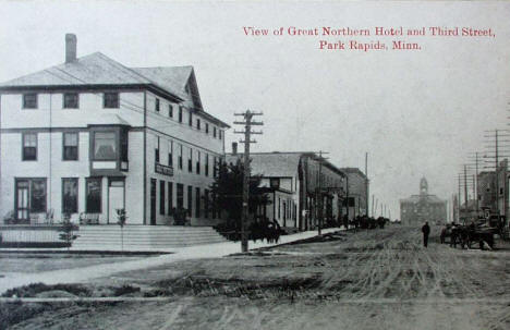 View of Great Northern Hotel and Third Street, Park Rapids Minnesota, 1910's