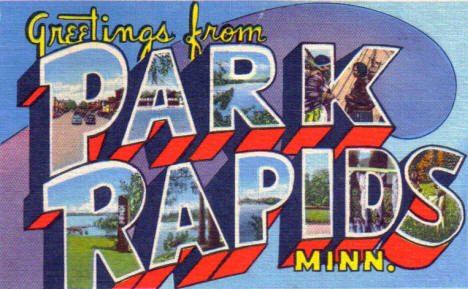 Greetings from Park Rapids Minnesota, 1948