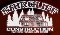 Shircliff Construction, Parkers Prairie Minnesota