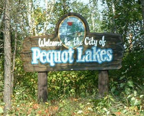 Pequot Lakes Welcome Sign