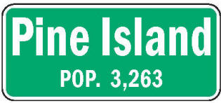 Pine Island Minnesota population sign