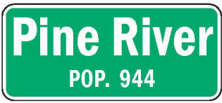 Pine River Minnesota population sign