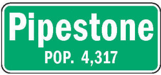Pipestone Minnesota population sign