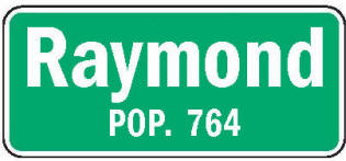 Raymond Minnesota population sign