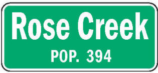 Rose Creek Minnesota population sign
