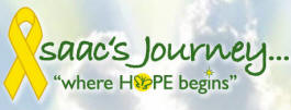 "Isaac's Journey...""where HOPE begins"" Foundation"