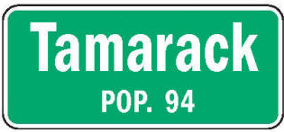 Tamarack Minnesota population sign