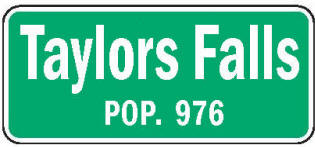 Taylors Falls Minnesota population sign