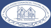 North Shore Commercial Fishing Museum, Tofte Minnesota