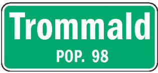 Trommald Minnesota population sign