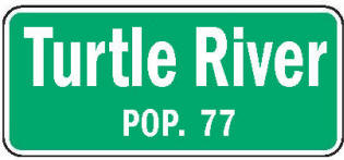 Turtle River Minnesota population sign