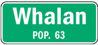 Whalan Minnesota population sign