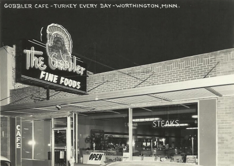 "The Gobbler Cafe - ""Turkey Every Day"" - Worthington Minnesota, 1950's?"