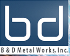 B&D Metal Works, Inc., Wells Minnesota