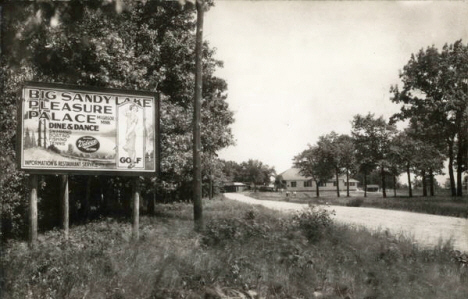 Sign for Big Sandy Lake Pleasure Palace near McGregor Minnesota, 1930's